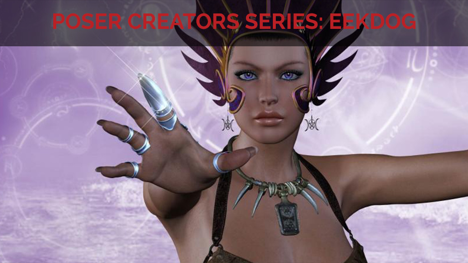 Poser Creator Series with Eekdog