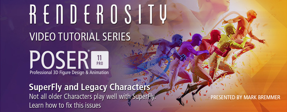 Poser 11 Video Tutorial: SuperFly and Legacy Characters on